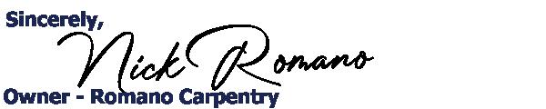 Nick Romano From Romano Carpentry